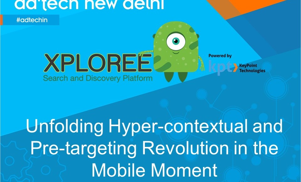 adtech New Delhi_2015_Xploree