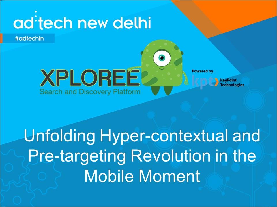 adtech New Delhi_2015_Xploree